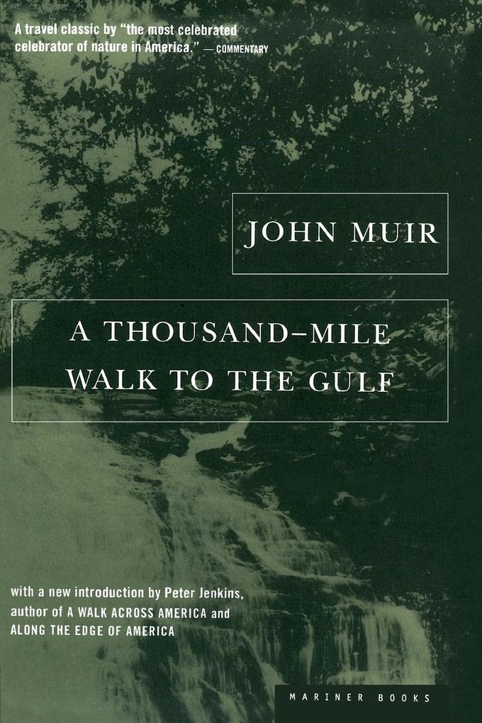 A Thousand-Mile Walk to the Gulf als Taschenbuch