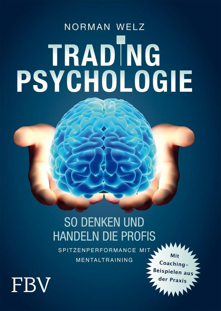 Tradingpsychologie - So denken und handeln die Profis als Buch