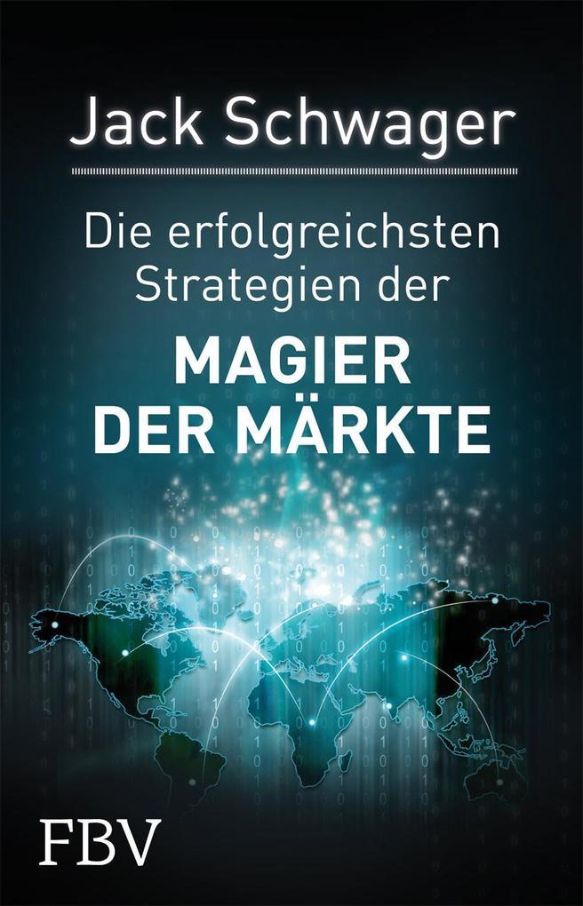 Die erfolgreichsten Strategien der Magier der Märkte als Buch