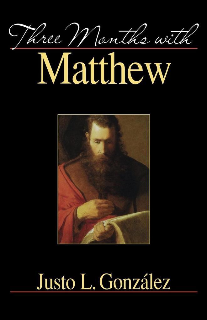 Three Months with Matthew als Taschenbuch