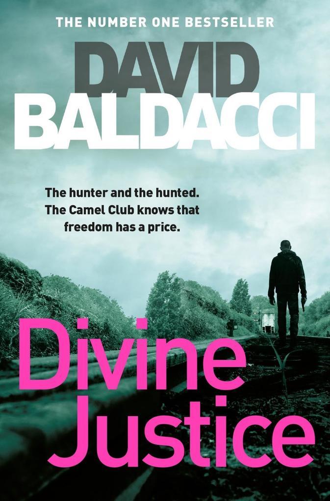 Divine Justice als eBook von David Baldacci