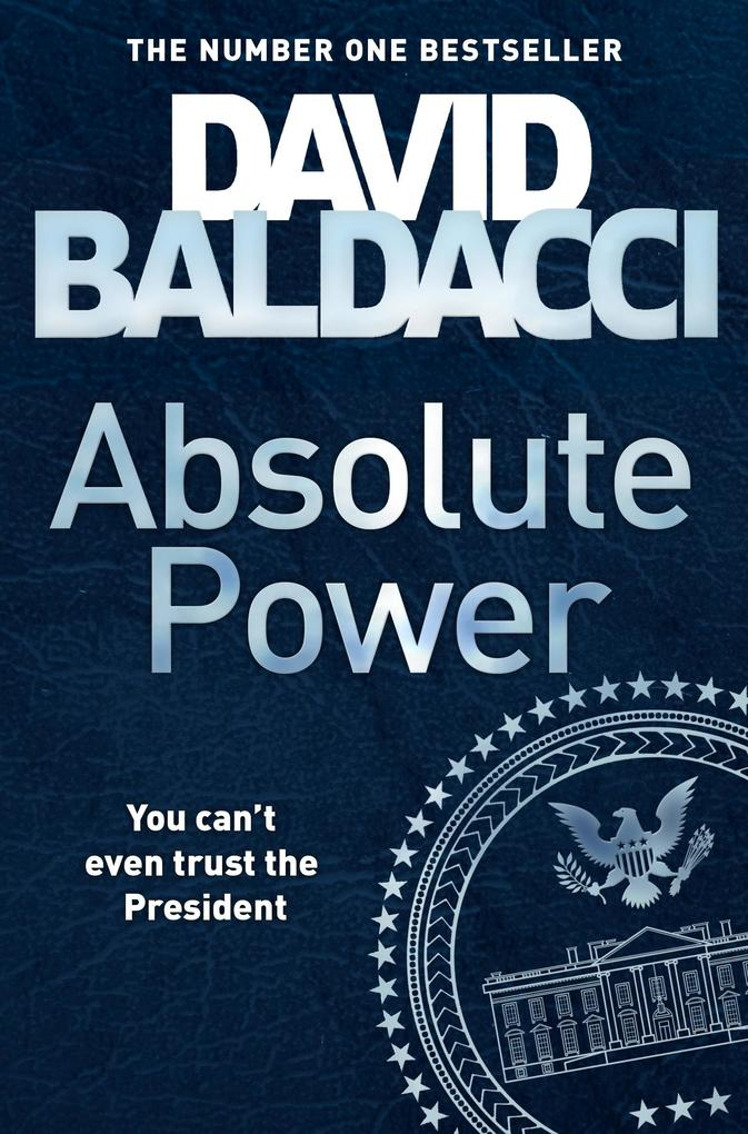 Absolute Power als eBook von David Baldacci