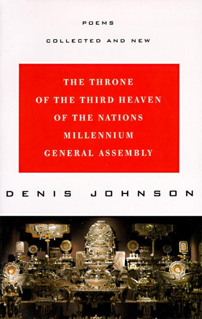 The Throne of the Third Heaven of the Nations Millennium General Assembly: Poems Collected and New als Taschenbuch