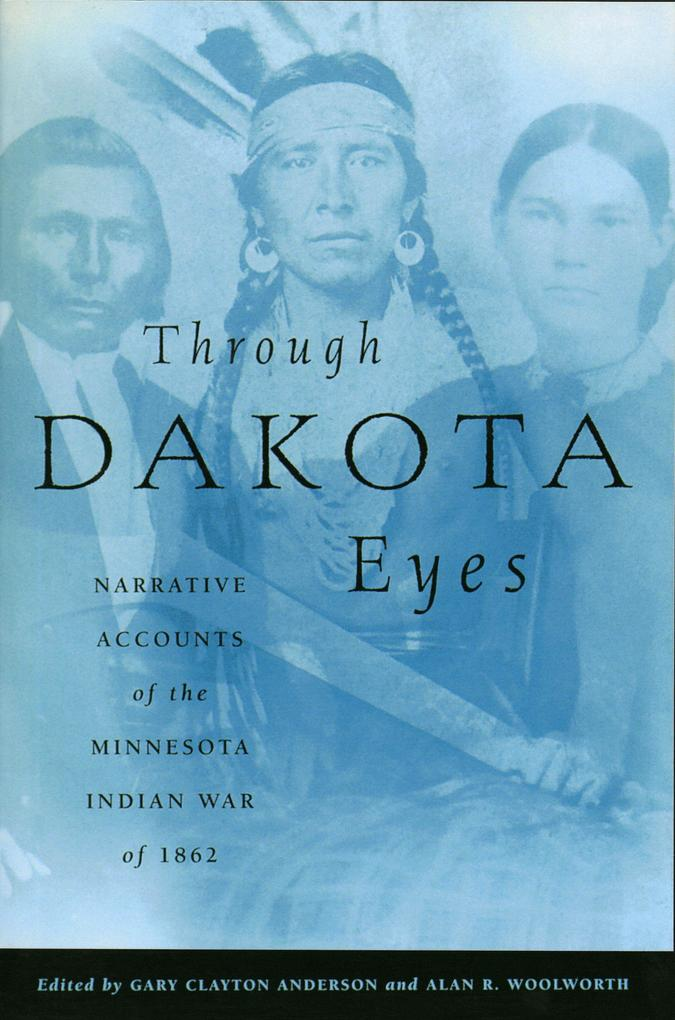 Through Dakota Eyes als Taschenbuch