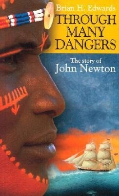 Through Many Dangers: The Story of John Newton als Taschenbuch