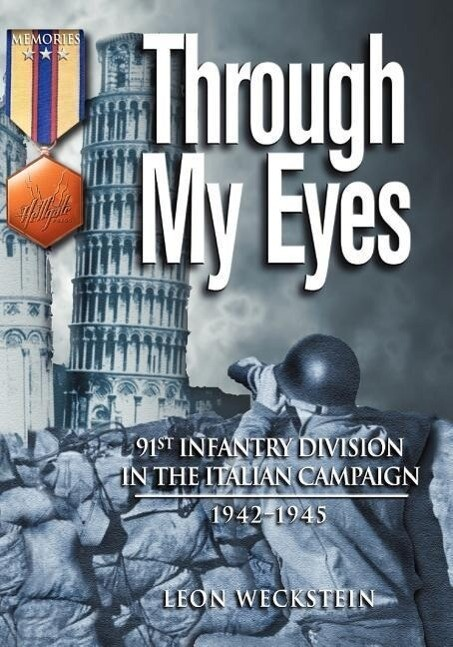Through My Eyes: 91st Infantry Division in the Italian Campaign als Taschenbuch
