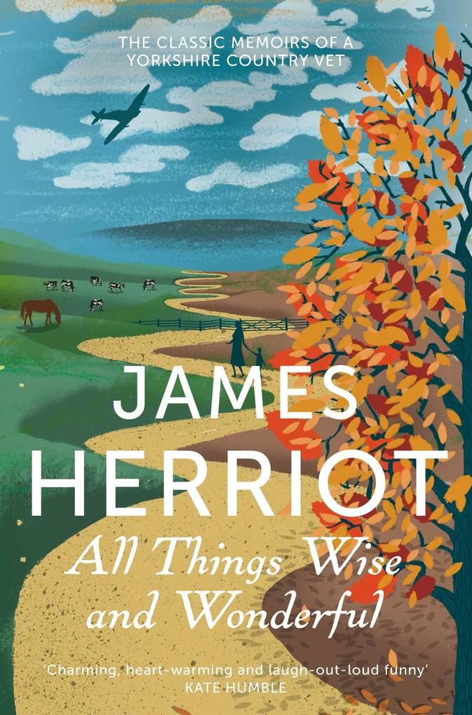 All Things Wise and Wonderful als eBook von James Herriot