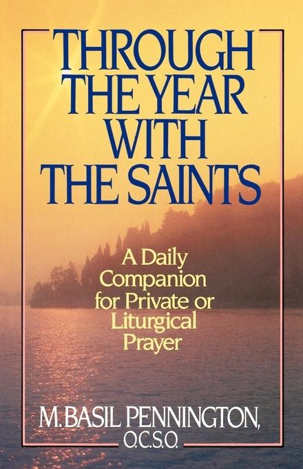 Through the Year with the Saints als Taschenbuch