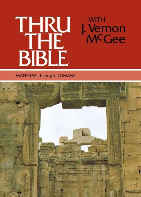 Thru the Bible Vol. 4: Matthew Through Romans als Buch