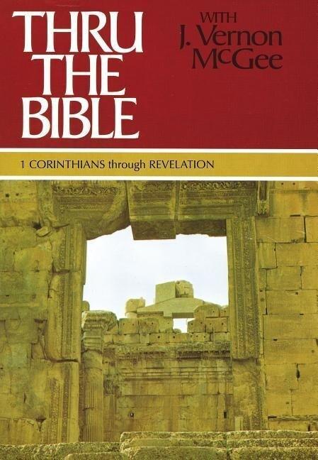 1 Corinthians Through Revelation als Buch
