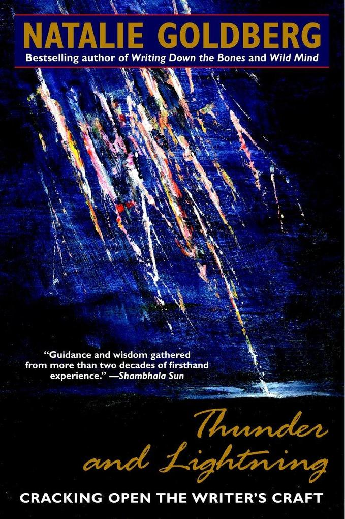 Thunder and Lightning: Cracking Open the Writer's Craft als Taschenbuch