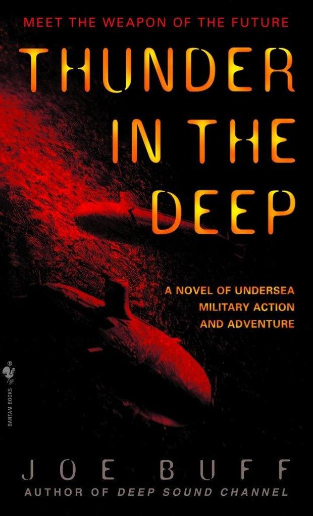 Thunder in the Deep: A Novel of Undersea Military Action and Adventure als Taschenbuch