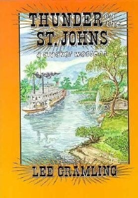 Thunder on the St. Johns als Buch