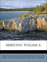Arbeiten, Volume 6 als Taschenbuch von West Ber...