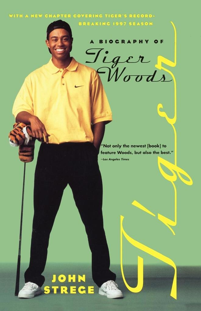 Tiger: A Biography of Tiger Woods als Buch