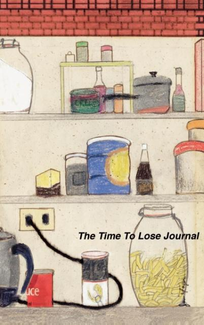 The Time to Lose Journal als Buch