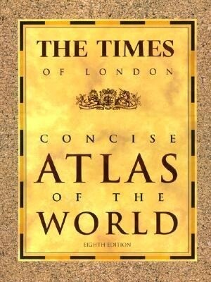 The Times of London Concise Atlas of the World: Eighth Edition als Buch
