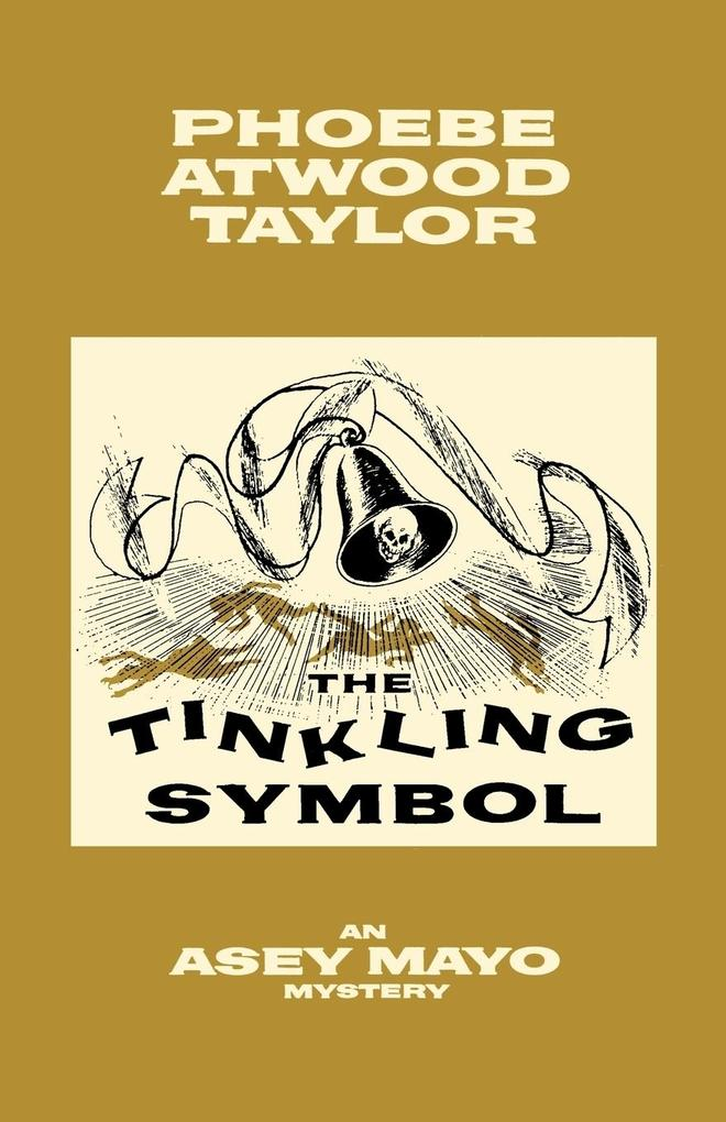 The Tinkling Symbol: An Asey Mayo Cape Cod Mystery als Taschenbuch