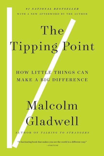 The Tipping Point: How Little Things Can Make a Big Difference als Taschenbuch