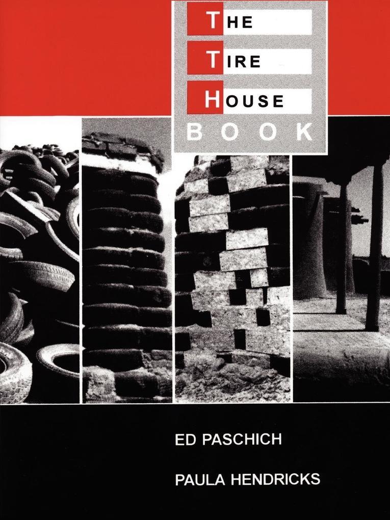 The Tire House Book als Taschenbuch