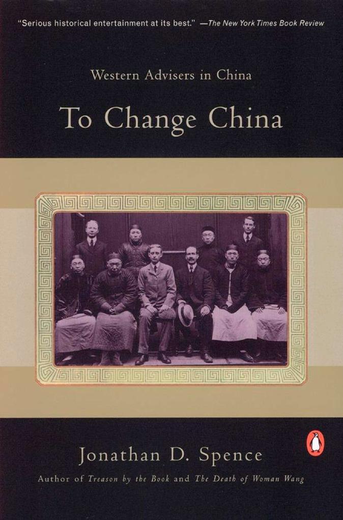 To Change China: Western Advisers in China als Taschenbuch