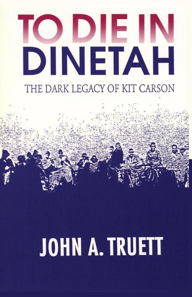 To Die in Dinetah als Taschenbuch