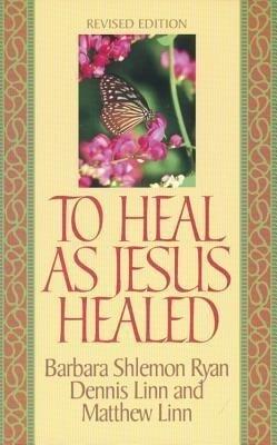 To Heal as Jesus Healed als Taschenbuch