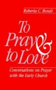 To Pray and to Love als Taschenbuch