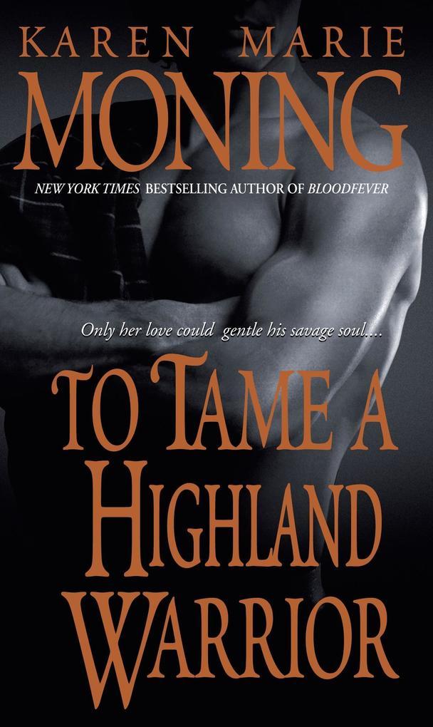 To Tame a Highland Warrior als Taschenbuch