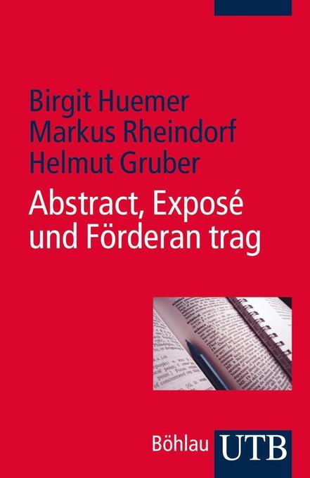 Abstract, Exposé und Förderantrag als Taschenbuch