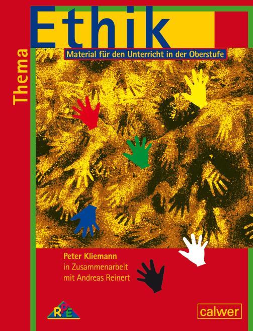 Thema Ethik Material für den Unterricht in der Oberstufe als Buch (geheftet)