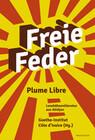 Freie Feder - Plume Libre
