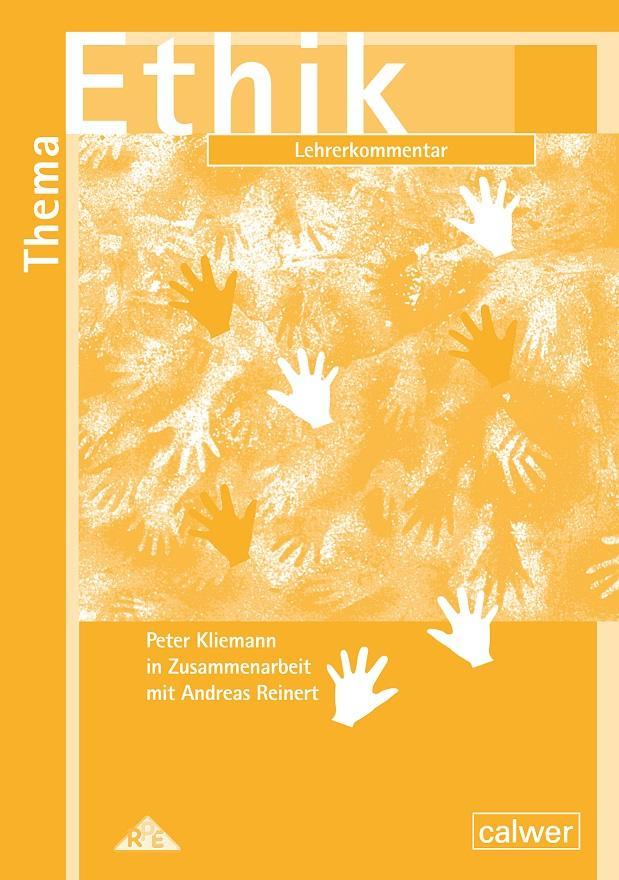 Thema Ethik Lehrerkommentar als Buch (geheftet)