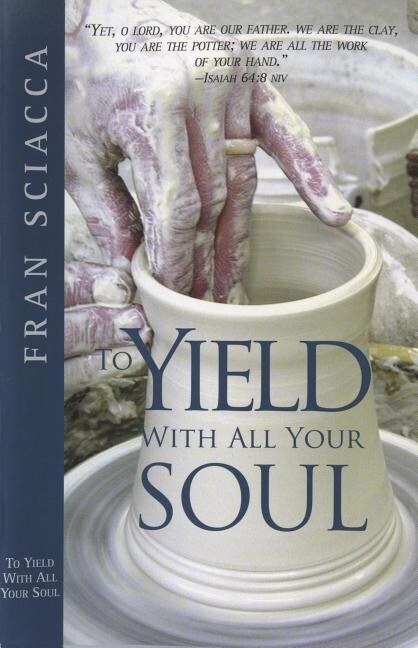 To Yield with All Your Soul als Taschenbuch