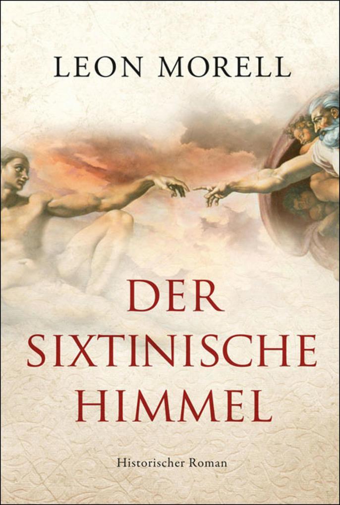 Der sixtinische Himmel als eBook von Leon Morell