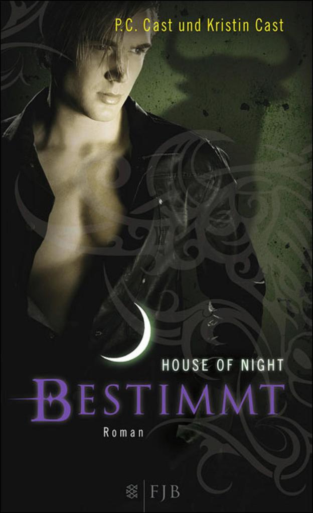 House of Night 09. Bestimmt als eBook von P.C. Cast, Kristin Cast