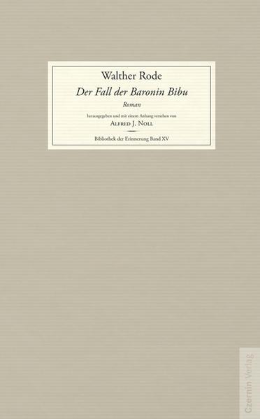 Der Fall der Baronin Bibu als Buch von Walther Rode
