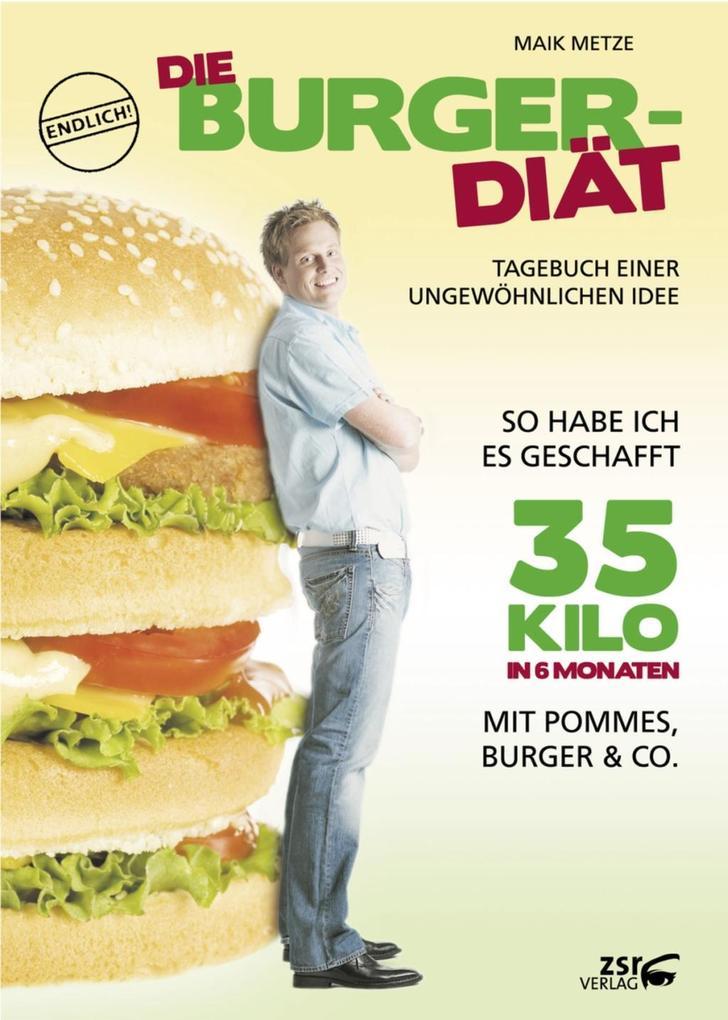 Die Burger-Diät als eBook von Maik Metze