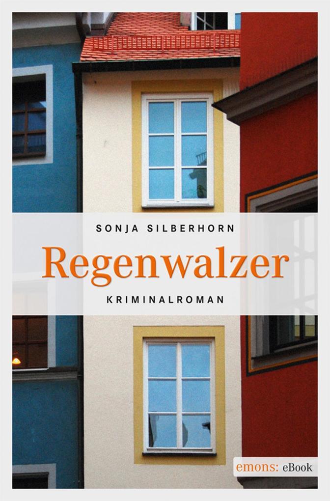Regenwalzer als eBook von Sonja Silberhorn