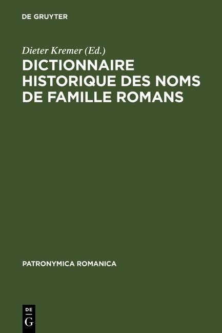 Dictionnaire historique des noms de famille romans als eBook von - Gruyter, Walter de GmbH