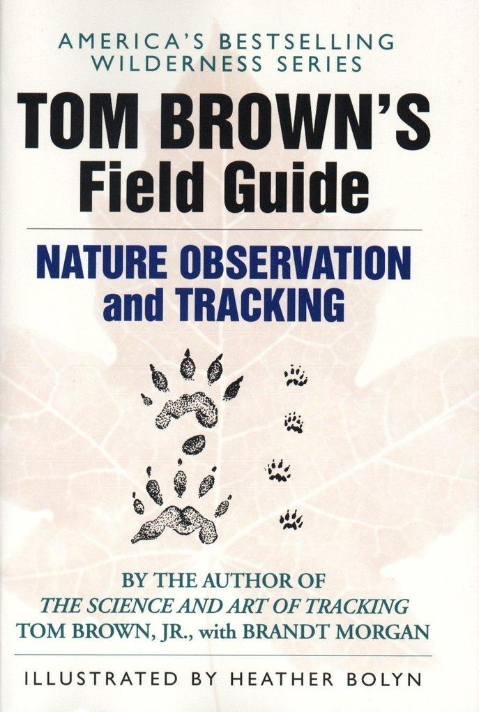 Tom Brown's Field Guide to Nature Observation and Tracking als Taschenbuch