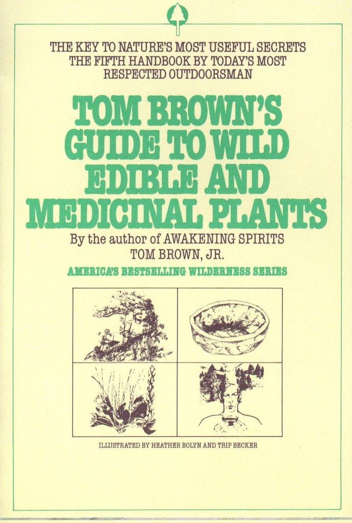 Tom Brown's Guide to Wild Edible and Medicinal Plants als Taschenbuch
