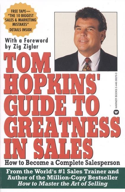 Tom Hopkins Guide to Greatness in Sales: How to Become a Complete Salesperson als Taschenbuch