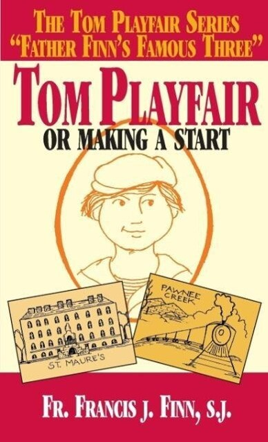 Tom Playfair: Or Making a Start als Taschenbuch