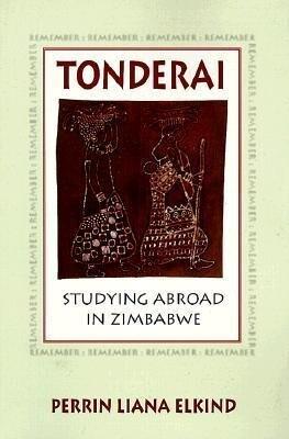 Tonderai: Studying Abroad in Zimbabwe als Taschenbuch