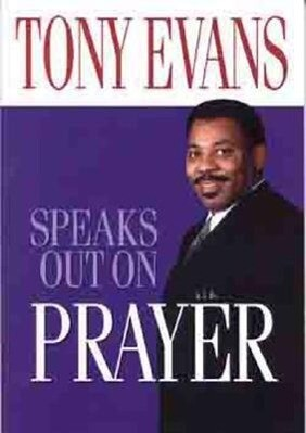 Tony Evans Speaks Out on Prayer als Taschenbuch