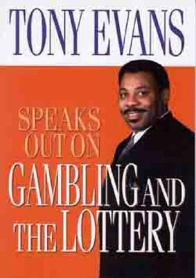 Tony Evans Speaks Out on Gambling als Taschenbuch