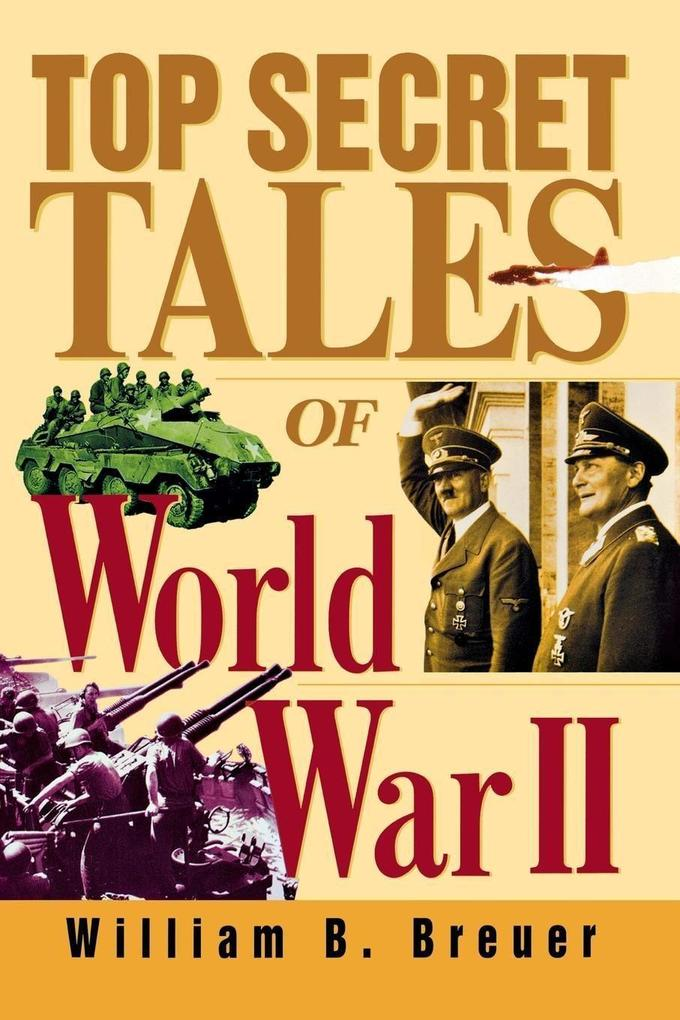 Top Secret Tales of World War II als Buch