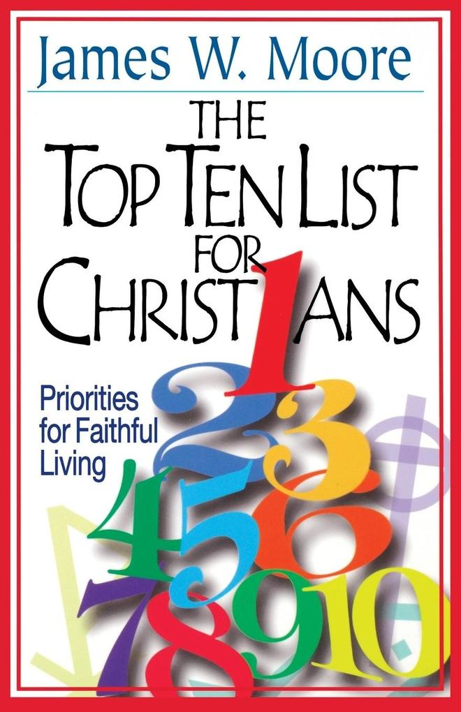 The Top Ten List for Christians with Leader's Guide als Taschenbuch