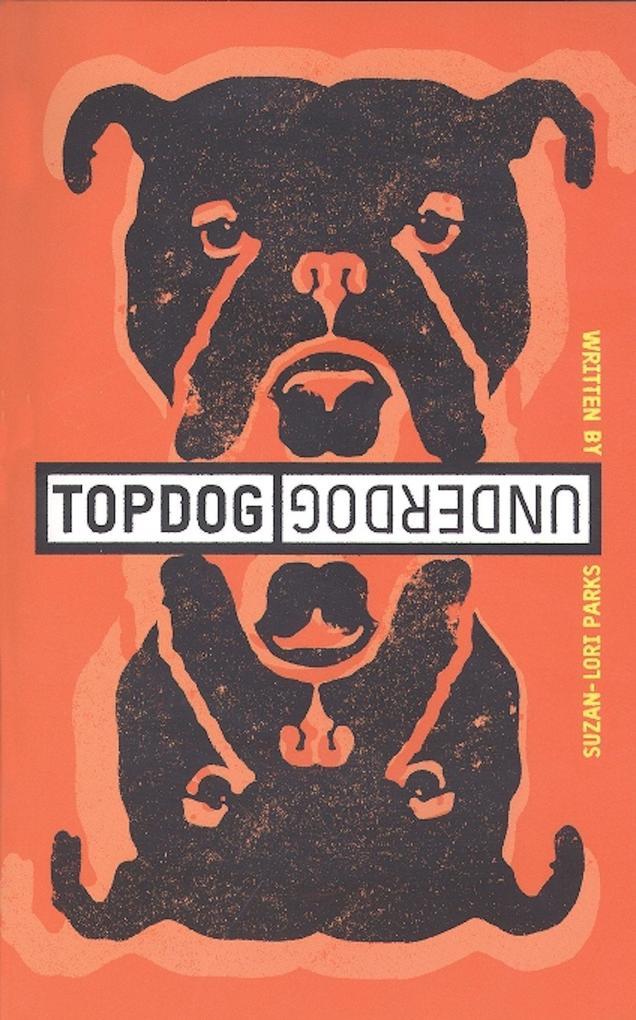 Topdog/Underdog als Taschenbuch